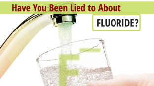 Have You Been Lied to About Fluoride?