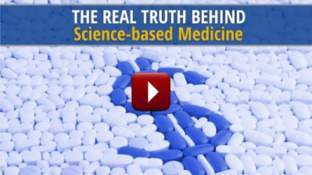 The Real Truth Behind Science-based Medicine (video)