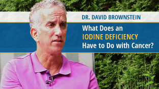 What Does an Iodine Deficiency Have to Do with Cancer? (video)