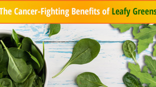 The Cancer-Fighting Benefits of Leafy Greens
