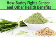 How Barley Fights Cancer and other health benefits