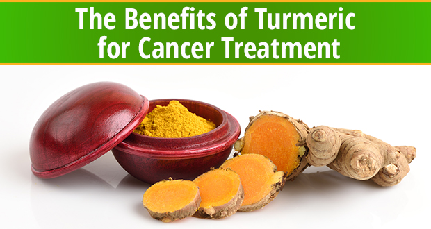 The Benefits of Turmeric for Cancer Treatment