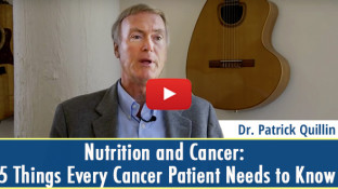 Nutrition and Cancer: 5 Things Every Cancer Patient Needs to Know (video)