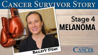 Cancer Survivor Story: Bailey O'Brien (Stage 4 Melanoma Skin Cancer)