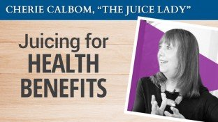 "The ""Juice Lady"" on Juicing for Health Benefits (video)"