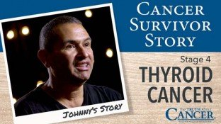 Cancer Survivor Story: Johnny (Thyroid Cancer)