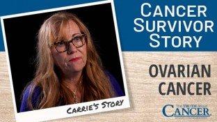 Cancer Survivor Story: Carrie (Ovarian Cancer)