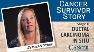 Cancer Survivor Story: Jessica (Ductal Carcinoma In Situ)