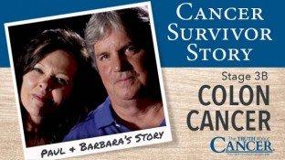 Cancer Survivor Story: Paul and Barbara (Colon Cancer)