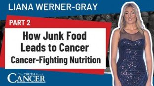 How Junk Food Leads to Cancer: Part 2 (Video)