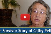 The Survivor Story of Cathy Pethel