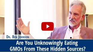 Are You Unknowingly Eating GMOs From These Hidden Sources? (video)