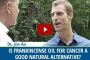 Is Frankincense Oil For Cancer a good natural alternative? Dr. josh Axe explains.
